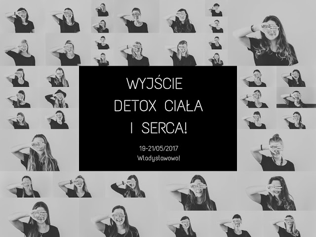 Wyjście od 19 do 21 maja – Władysławowo – Detoks Ciała I Serca